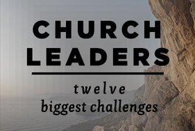12 Biggest Challenges Church Leaders Face | Following the Way | Scoop.it