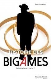 Histoire des bigames. Criminels ou naïfs ? (Benoît Garnot) | Criminocorpus | Au hasard | Scoop.it