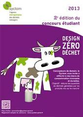 Espace collectivités - Concours Design Zéro Déchets 2013 - SYCTOM | Concours développement durable | Scoop.it