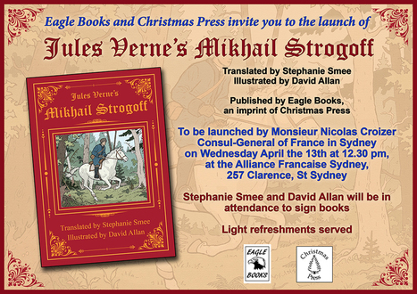 Australia : two events in April to celebrate Jules Verne's Mikhail Strogoff ! | Jules Verne News (english) | Scoop.it