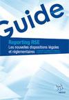 Reporting RSE : Les nouvelles dispositions légales et réglementaires | Responsabilité sociale des entreprises (RSE) | Scoop.it