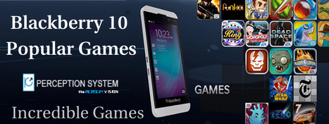 Blackberry 10 – Give a Quick Glance on BlackBerry 10 Game | All Mobile App Development Mart | Scoop.it