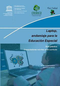 Laptop, andamiaje para la Educación Especial. Guía práctica, computadoras móviles en el currículo | | Uso de las TIC en la Educación | Scoop.it