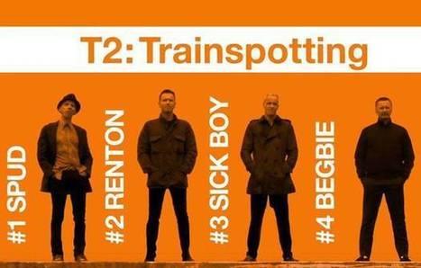 Trainspotting 2 : la bande annonce ... si! si! pour de vrai ! | Nalaweb | Scoop.it