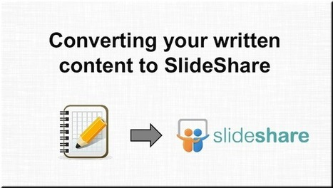 SlideShare Best Practices: How to Turn Written Content Into a Winning Deck - Copyblogger | Public Relations & Social Media Insight | Scoop.it