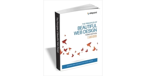 The Principles of Beautiful Web Design, 3rd Edition ($30 eBook, FREE)   Intelligent Design   Scoop.it