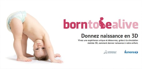 Born to be alive | Naissance virtuelle, en 3D | formation 2.0 | Scoop.it