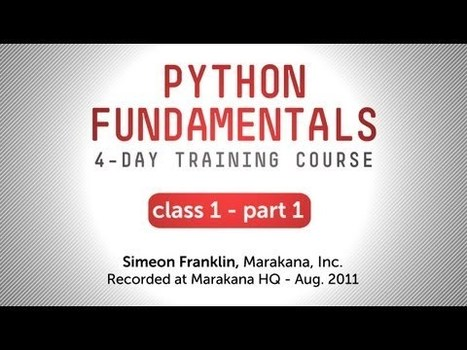 Python Fundamentals Training | Science-Videos | Scoop.it