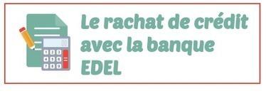 Rachat de Crédit par la Banque Edel (Eleclerc) | Rachat de crédit | Scoop.it