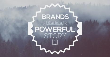 10 Brands That Listen and Tell Powerful Stories | Digital Brand Marketing | Scoop.it
