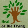 Heal Or Die: Healthy Eating