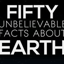 Fifty Unbelievable Facts About Earth | Visual.ly | EduTechno | Scoop.it