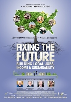 Fixing the Future - A nationwide film event to fix our local economies on July 18th and 19th! | Peer2Politics | Scoop.it