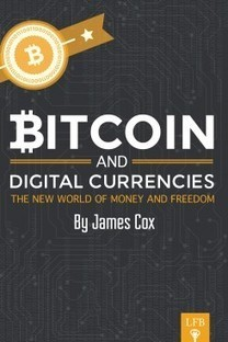 Bitcoin and Digital Currencies | Laissez-Faire Bookstore | The Exit from Oblivion | Scoop.it