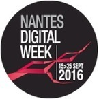 Nantes Digital Week | Ambiances, Architectures, Urbanités | Scoop.it
