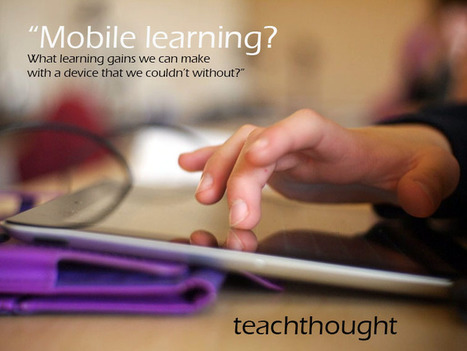 4 Questions Every Teacher Should Ask About Mobile Learning   technology in education   Scoop.it