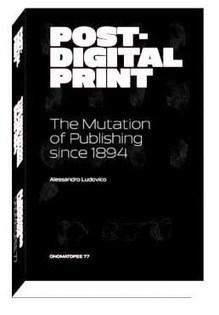 Segnalazione della traduzione italiana sul blog del giornalista Pino Bruno   Post-digital Print. La mutazione dell'editoria dal 1894   Scoop.it