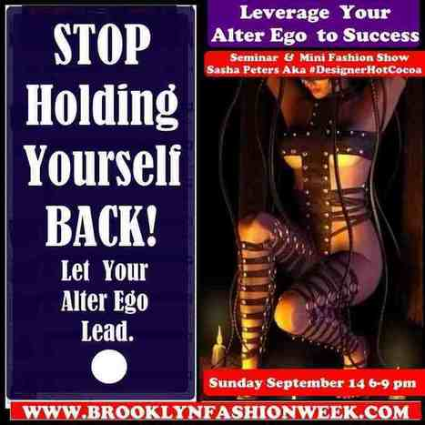 Tap into your Alter Ego to Leverage Success the seminar you'll  pay  your boss to attend | Brooklyn By Design | Scoop.it