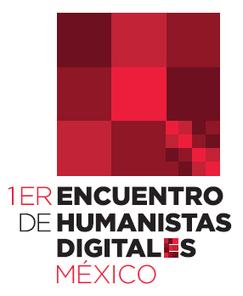 Humanidades Digitales México - Primer encuentro | #HD #dh | e-Xploration | Scoop.it