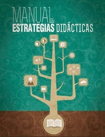 Manual de estrategias didácticas (2013) | Sinapsisele 3.0 | Scoop.it