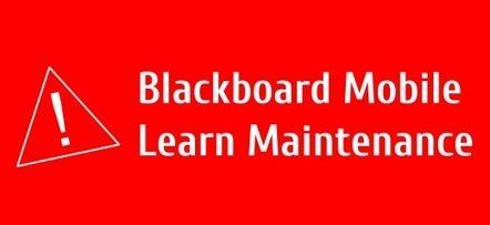 Blackboard Mobile Learn Maintenance | EdTech Connection | Education Technology | Scoop.it