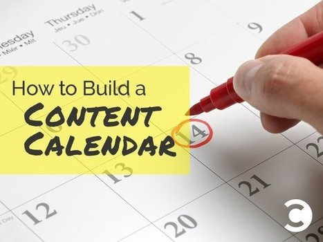 How to Build a Content Calendar (Plus a Free Template) | B2B Marketing and PR | Scoop.it