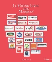 Le Grand Livre des Marques tire le portrait des marques préférées des Français | Panel News | Conso News | Scoop.it