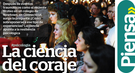 La ciencia del coraje | Psicología Positiva | Scoop.it