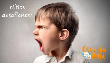 Niños desafiantes ¿Conoces que hacer cuando un niños es desafiante? | Familias | Scoop.it