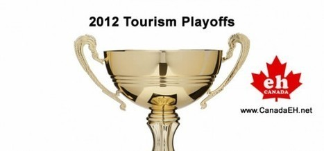 2012 Tourism Playoffs – CTC Report - Canada | Canadian Tourism | Scoop.it