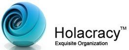Holacracy | Exquisite Organization | Societal and economic Innovation | Scoop.it