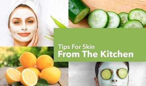 Top 10 beauty tips for skin from the kitchen | GrabOn | Scoop.it