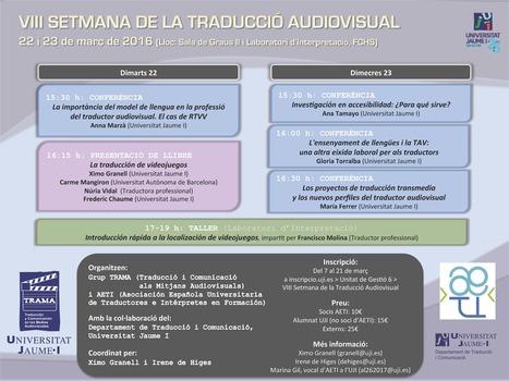 VIII Setmana de la Traducció Audiovisual en la UJI (22 i 23 de març de 2016) | TAV y localización | Scoop.it
