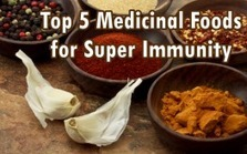 "Top 5 Medicinal Foods for Super Immunity (""immunization can be approached the natural way; no harm"") 