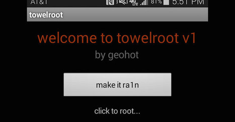 How to root your device using Towelroot! - Android Games, Apps, APK Downloads | Android Games APK Mods | Scoop.it