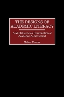 The Designs of Academic Literacy - Michael Newman - Download Educational | Academic Skills and Academic Literacies | Scoop.it