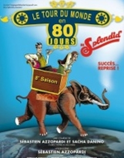 Le Tour Du Monde En 80 Jours - BestofTicket | BestofTicket - News Concerts, Spectacles... | Scoop.it
