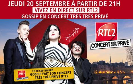 RTL 2 diffuse son concert très très privé des Gossip | Radioscope | Scoop.it