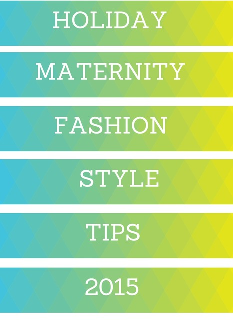 Maternity Holiday Dresses: 11 Tips To Dress Up Your Baby Bump | Maternity Fashion Magazine - Glamorous Mom's Are Here | Scoop.it