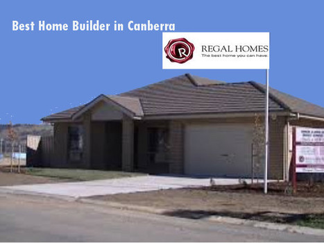 How to Find the Right Home Builder in Canberra?   Canberra Homes   Scoop.it