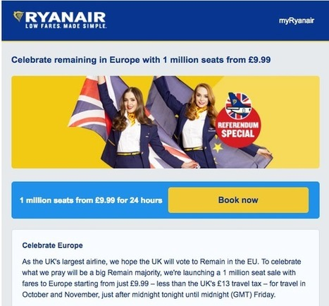 Ryanair  — which originally predicted a Remain vote —launches £9.99 flight sale for people who 'need a getaway' after Brexit wins | Public Relations & Social Media Insight | Scoop.it