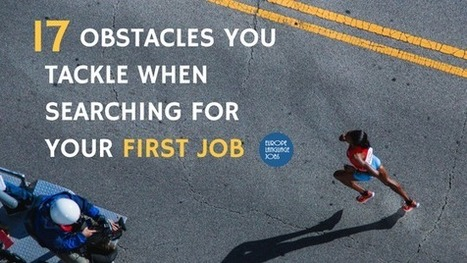 17 Obstacles You Tackle When Searching For Your First Job | 212 Careers | Scoop.it