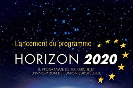 Horizon 2020 : lancement du programme européen pour la recherche et l'innovation - MESR : enseignementsup-recherche.gouv.fr | Eléments d'économie,de technologies, de sciences | Scoop.it