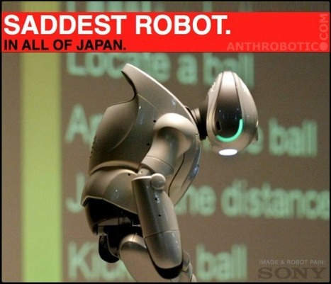 Sony Was Awesome at Robots; Not So Much With Reality | AI, NBI, Robotics & Cybernetics & Android Stuff | Scoop.it