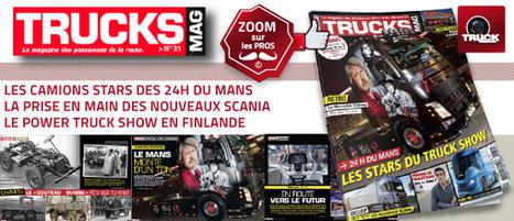 Trucks Mag N°31 est dans les kiosques ! - truck Editions | Truckeditions | Scoop.it