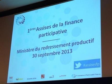 Les Assises de la Finance Participative en quelques lignes   crowdfunding en France   Scoop.it