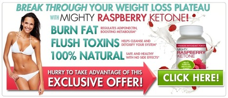 Mighty Raspberry Ketone – Get Slim Fast | xt genix | Scoop.it