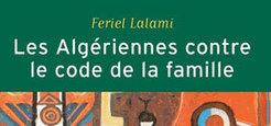 """TV5MONDE : Le combat des Algériennes pour un nouveau code de la famille, entre féminisme et syndicalisme   """"Où sont les femmes ?""""   Scoop.it"""