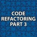 Code Refactoring 3 | Software Architecture | Scoop.it