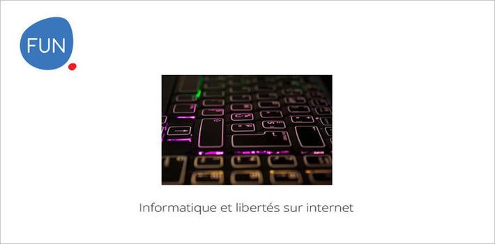 Informatique et libertés sur internet... Un MOOC d'intérêt public | MOOC Francophone | Scoop.it